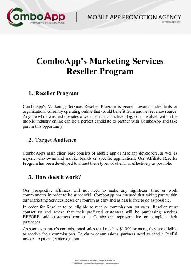 ComboApps Marketing ServicesReseller Program1. Reseller ProgramComboApps Marketing Services Reseller Program is geared tow...