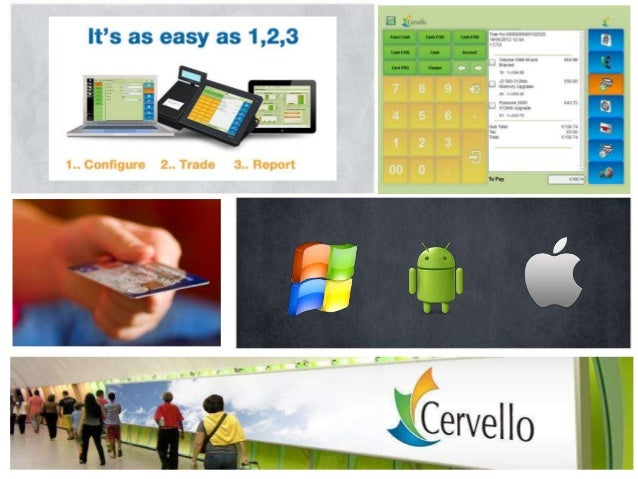 Cervello is a UK based company                Offices:that specializes inElectronic Point of           • USA   Sales (EPOS...