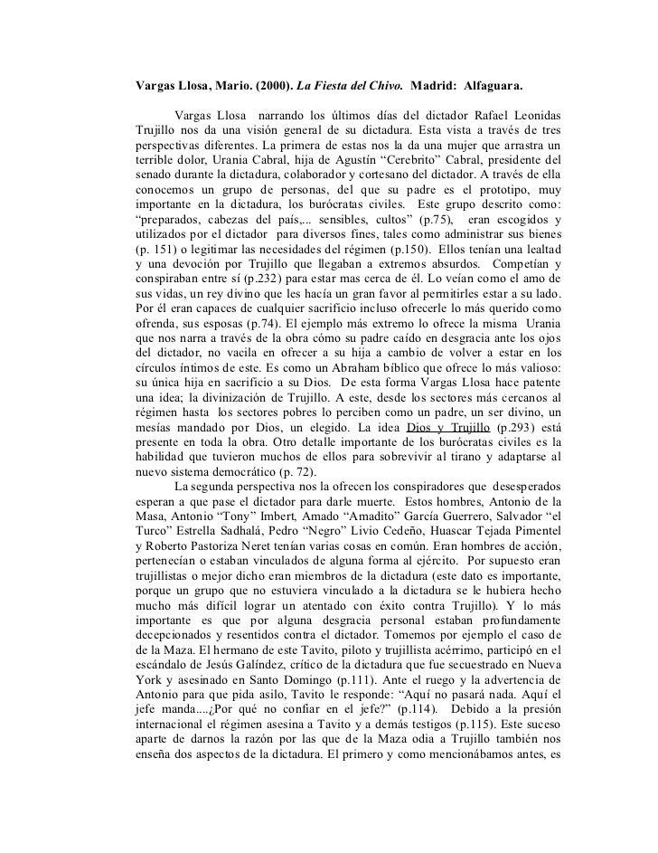 Vargas Llosa, Mario. (2000). La Fiesta del Chivo. Madrid: Alfaguara.         Vargas Llosa narrando los últimos días del di...