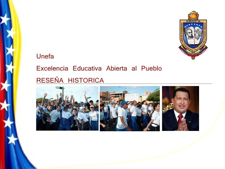 Unefa  Excelencia Educativa Abierta al Pueblo RESEÑA HISTORICA