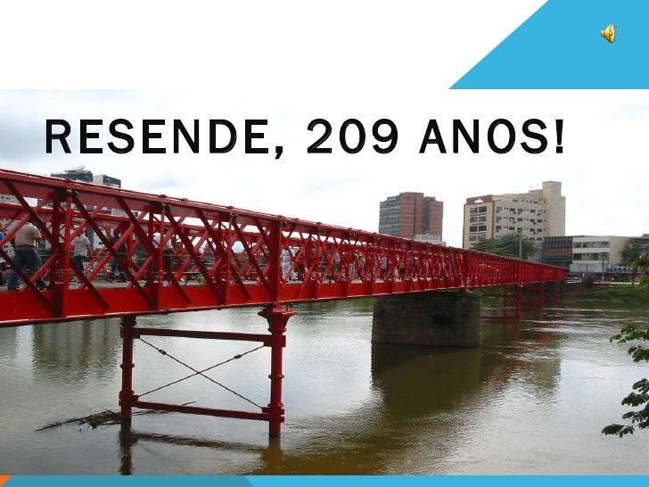RESENDE, 209 ANOS!