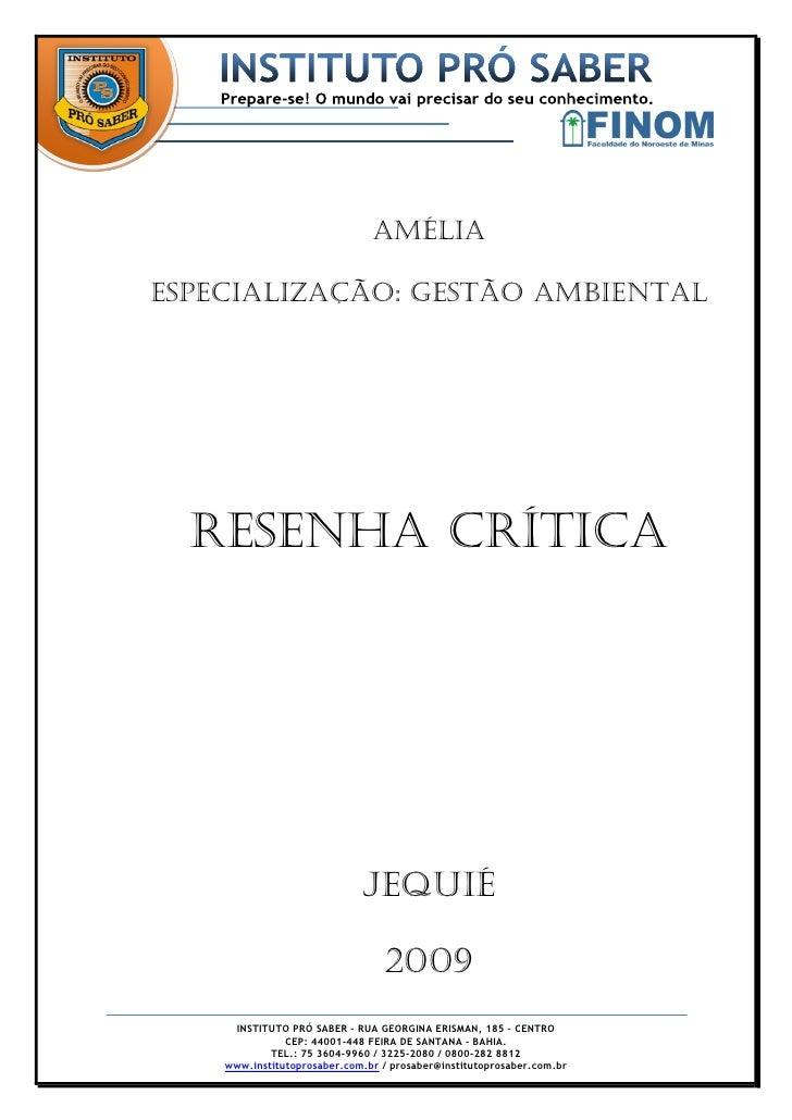 Amélia  Especialização: Gestão Ambiental       RESENHA CRÍTICA                                  JEQUIÉ                    ...