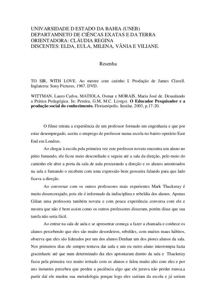 UNIVARSIDADE D ESTADO DA BAHIA (UNEB)DEPARTAMNETO DE CIÊNCAS EXATAS E DA TERRAORIENTADORA: CLÁUDIA REGINADISCENTES: ELDA, ...