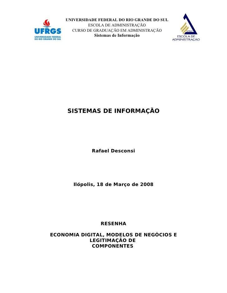 UNIVERSIDADE FEDERAL DO RIO GRANDE DO SUL              ESCOLA DE ADMINISTRAÇÃO       CURSO DE GRADUAÇÃO EM ADMINISTRAÇÃO  ...