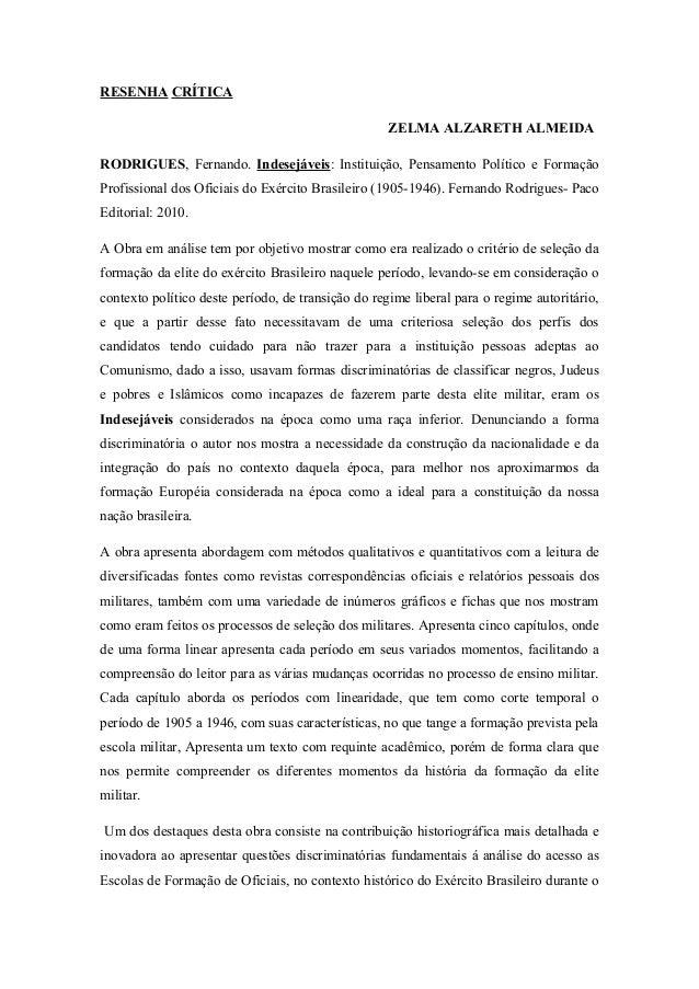 RESENHA CRÍTICA ZELMA ALZARETH ALMEIDA RODRIGUES, Fernando. Indesejáveis: Instituição, Pensamento Político e Formação Prof...
