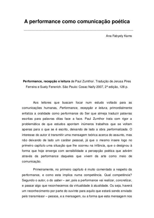 A performance como comunicação poética                                                             Ana Fabyely KamsPerform...