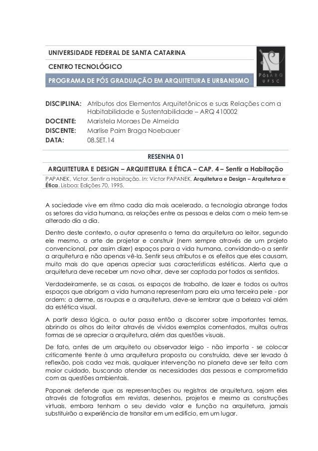 UNIVERSIDADE FEDERAL DE SANTA CATARINA CENTRO TECNOLÓGICO PROGRAMA DE PÓS GRADUAÇÃO EM ARQUITETURA E URBANISMO DISCIPLINA:...
