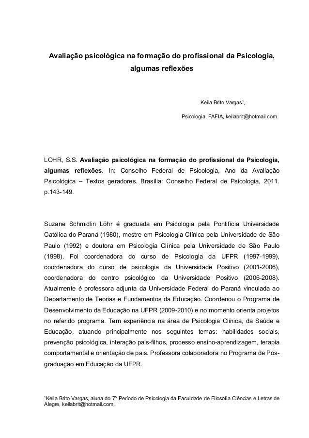 Avaliação psicológica na formação do profissional da Psicologia, algumas reflexões Keila Brito Vargas1 , Psicologia, FAFIA...