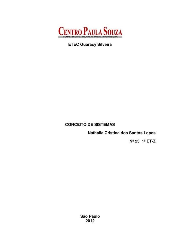 ETEC Guaracy SilveiraCONCEITO DE SISTEMAS          Nathalia Cristina dos Santos Lopes                              Nº 23 1...