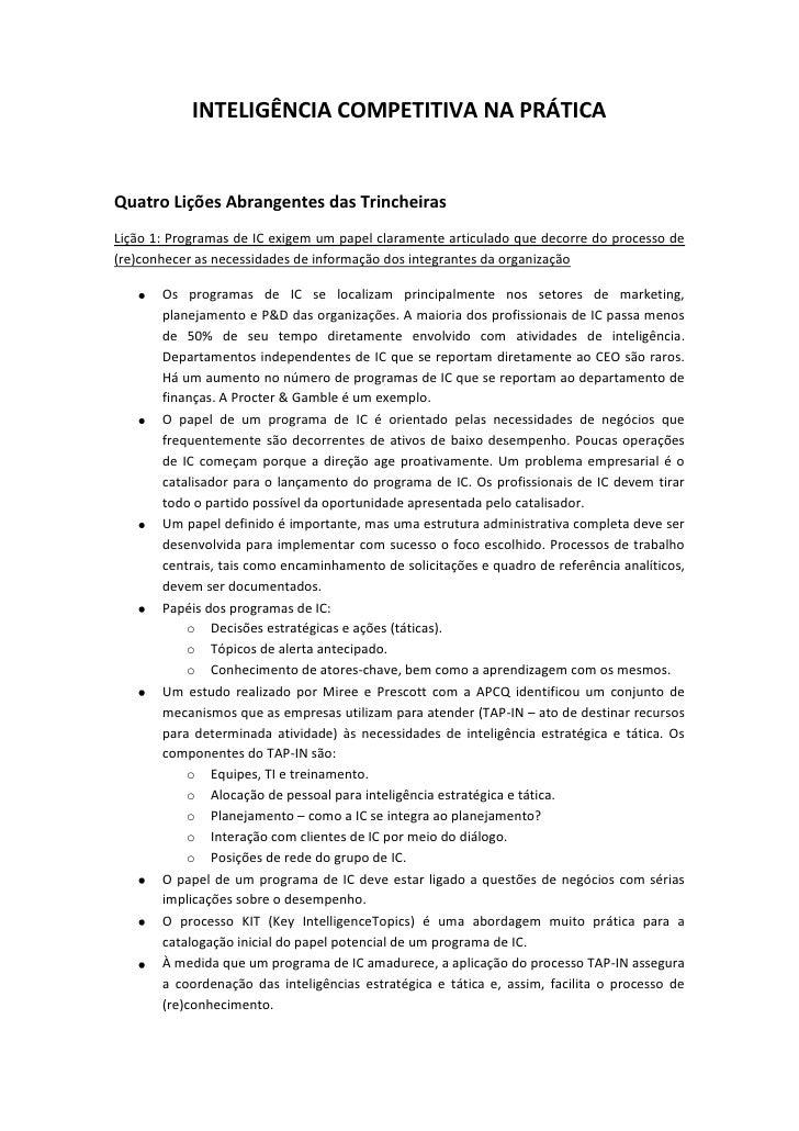 INTELIGÊNCIA COMPETITIVA NA PRÁTICAQuatro Lições Abrangentes das TrincheirasLição 1: Programas de IC exigem um papel clara...