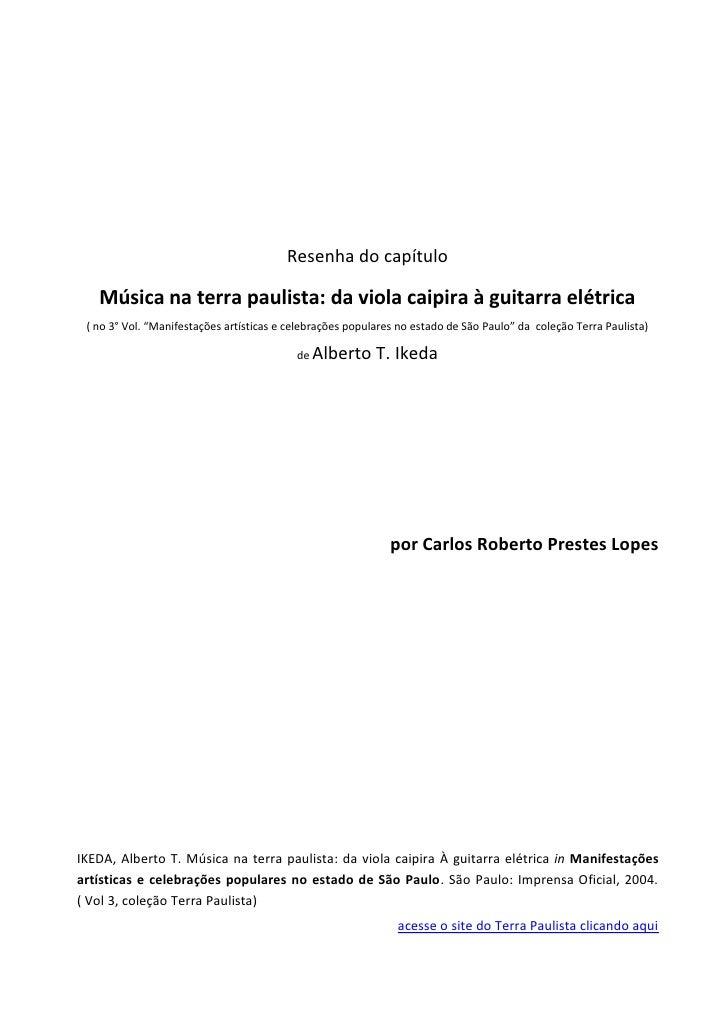 """Resenha do capítulo     Música na terra paulista: da viola caipira à guitarra elétrica  ( no 3° Vol. """"Manifestações artíst..."""