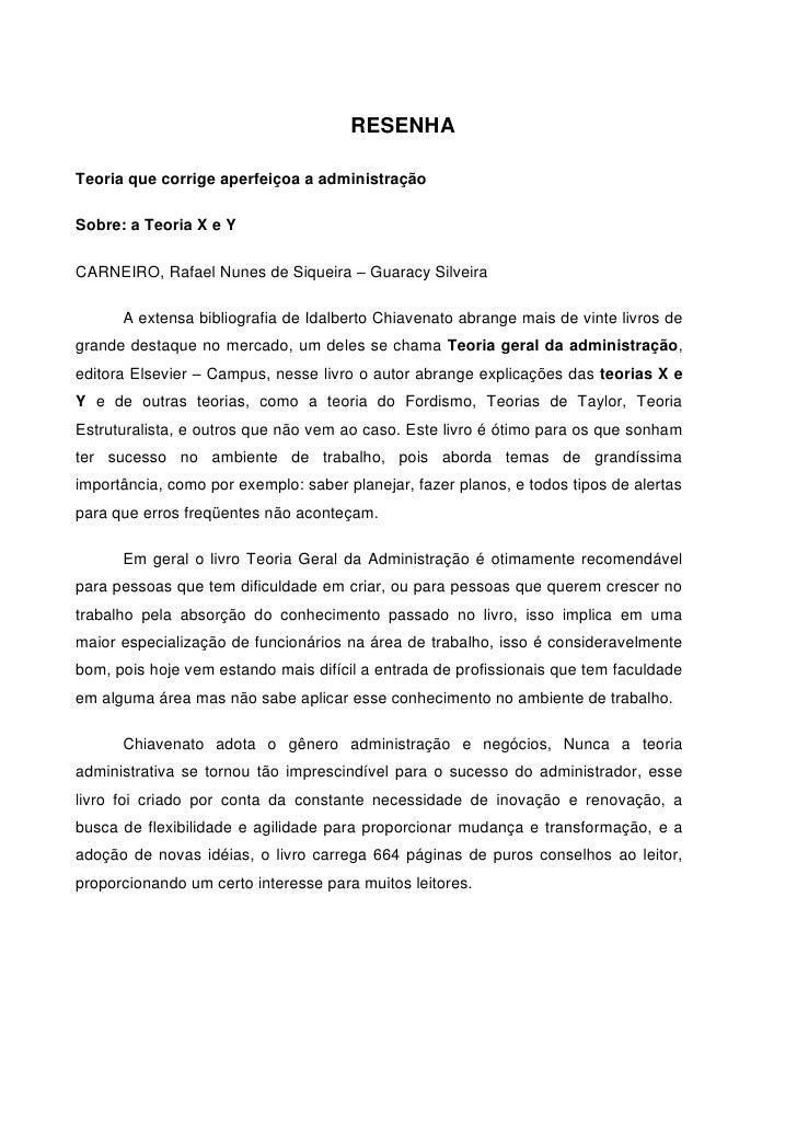 RESENHATeoria que corrige aperfeiçoa a administraçãoSobre: a Teoria X e YCARNEIRO, Rafael Nunes de Siqueira – Guaracy Silv...