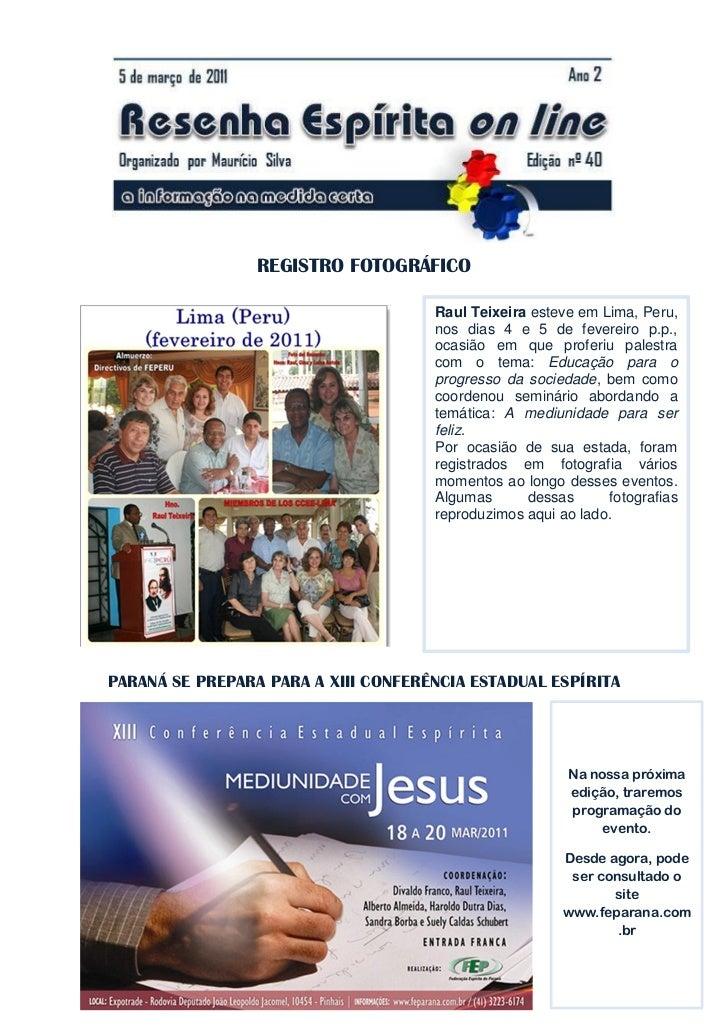 REGISTRO FOTOGRÁFICO                                     Raul Teixeira esteve em Lima, Peru,                              ...