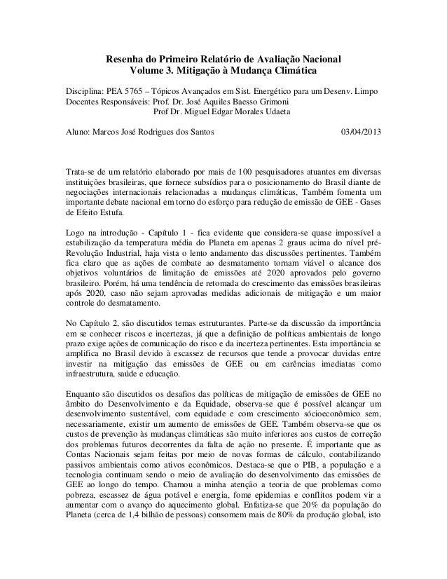Resenha do Primeiro Relatório de Avaliação Nacional Volume 3. Mitigação à Mudança Climática Disciplina: PEA 5765 – Tópicos...