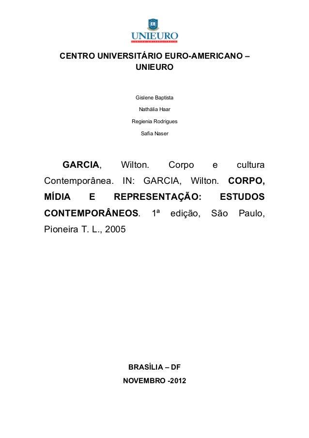 CENTRO UNIVERSITÁRIO EURO-AMERICANO –                  UNIEURO                        Gislene Baptista                    ...