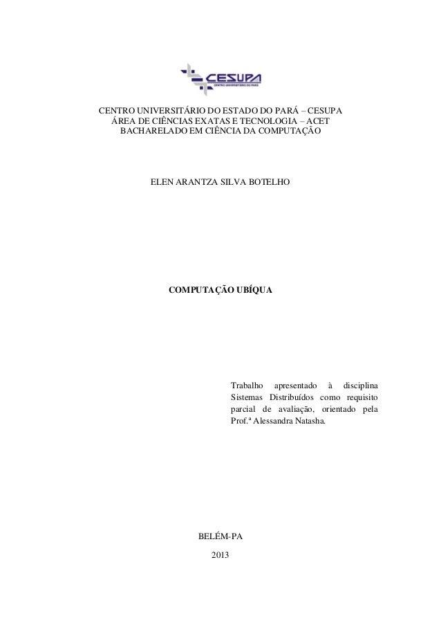 CENTRO UNIVERSITÁRIO DO ESTADO DO PARÁ – CESUPA  ÁREA DE CIÊNCIAS EXATAS E TECNOLOGIA – ACET    BACHARELADO EM CIÊNCIA DA ...