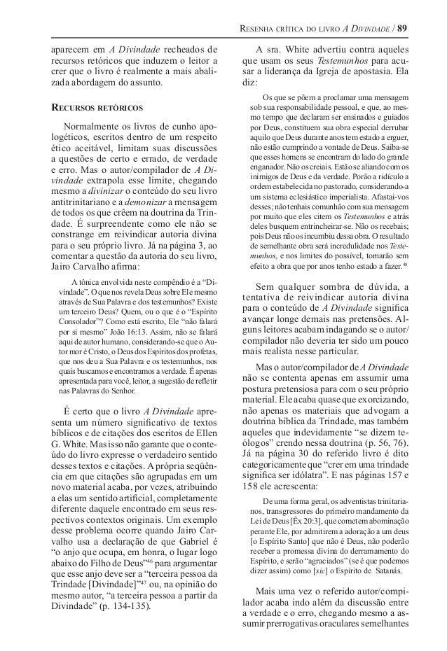 Resenha crítica do livro A Divindade / 89 aparecem em A Divindade recheados de recursos retóricos que induzem o leitor a c...