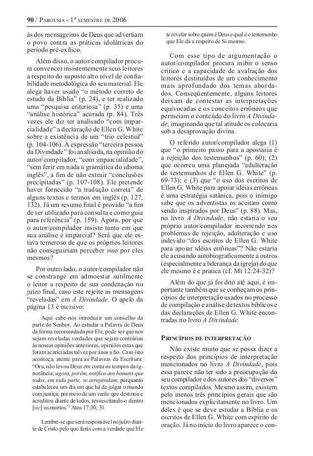 90 / Parousia - 1º semestre de 2006 às dos mensageiros de Deus que advertiam o povo contra as práticas idolátricas do perí...