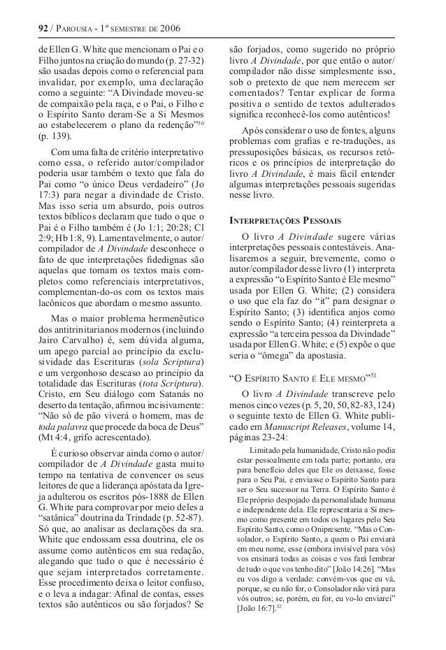 92 / Parousia - 1º semestre de 2006 de Ellen G. White que mencionam o Pai e o Filho juntos na criação do mundo (p. 27-32) ...