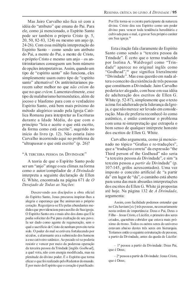 """Resenha crítica do livro A Divindade / 95 Mas Jairo Carvalho não fica só com a idéia do """"atributo"""" que emana do Pai. Para ..."""