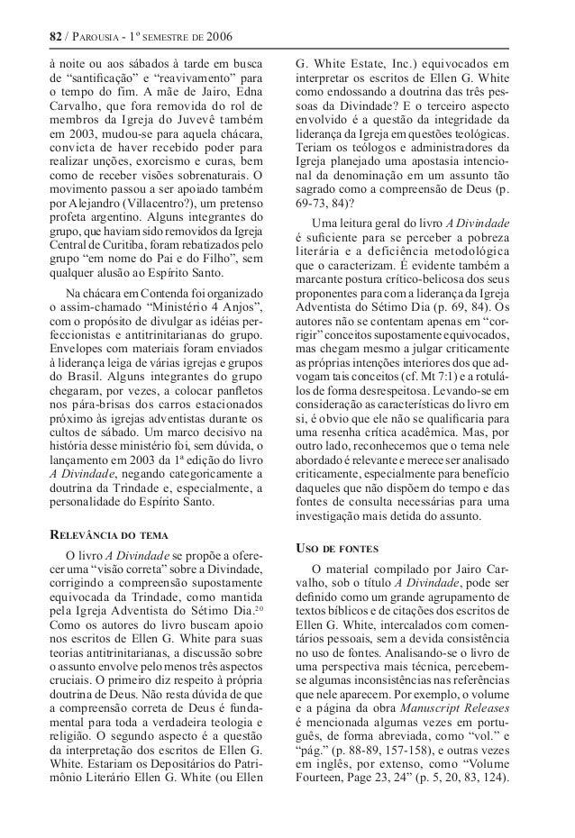 """82 / Parousia - 1º semestre de 2006 à noite ou aos sábados à tarde em busca de """"santificação"""" e """"reavivamento"""" para o temp..."""