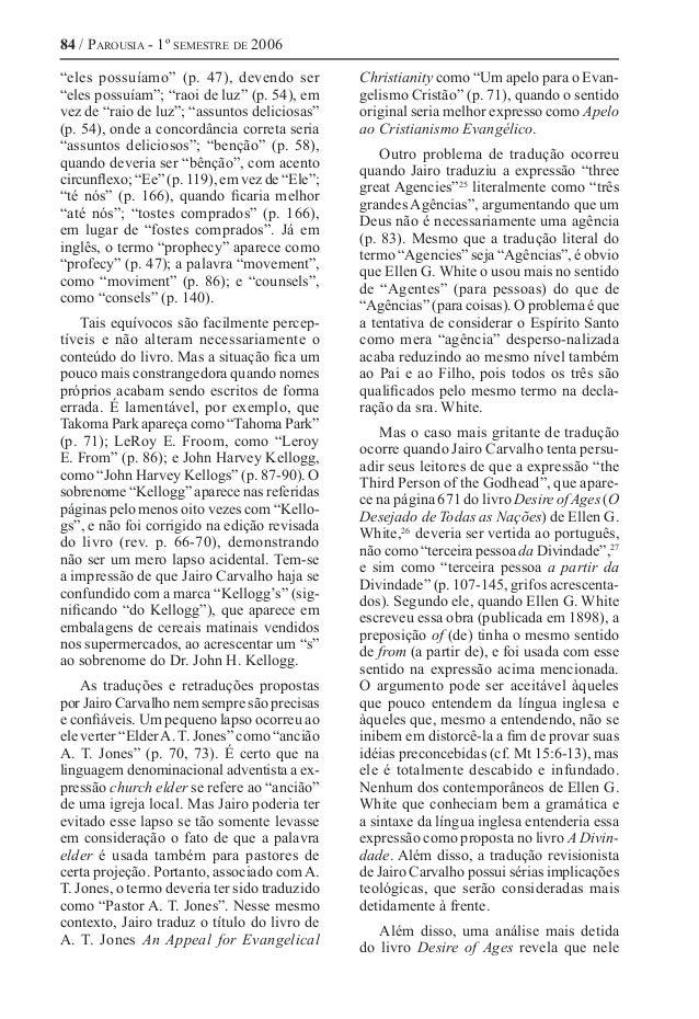 """84 / Parousia - 1º semestre de 2006 """"eles possuíamo"""" (p. 47), devendo ser """"eles possuíam""""; """"raoi de luz"""" (p. 54), em vez d..."""