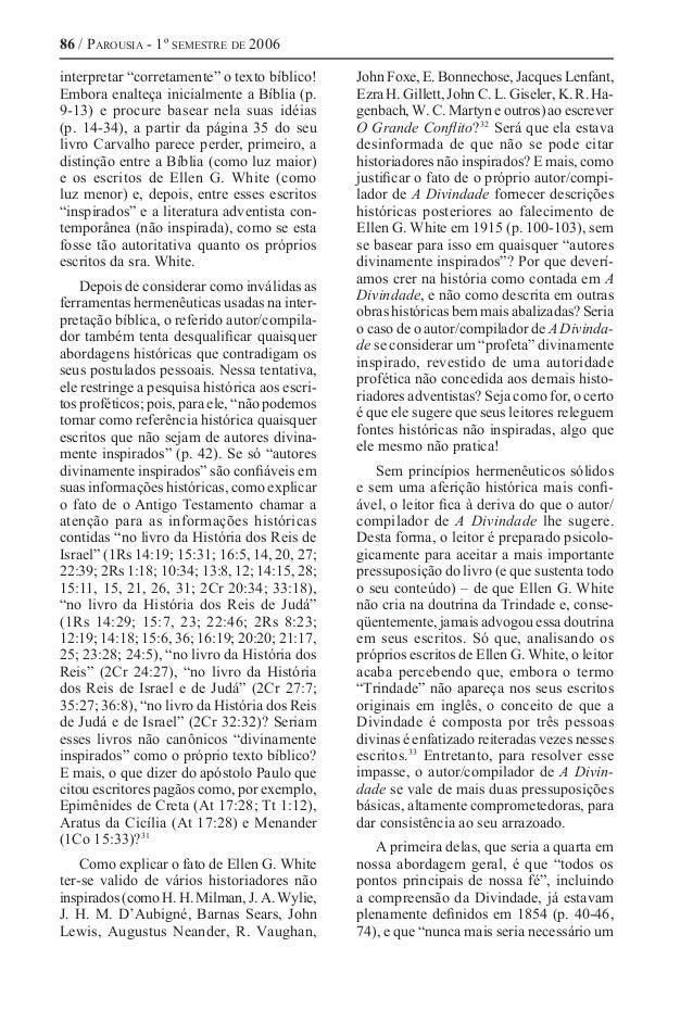 """86 / Parousia - 1º semestre de 2006 interpretar """"corretamente"""" o texto bíblico! Embora enalteça inicialmente a Bíblia (p. ..."""