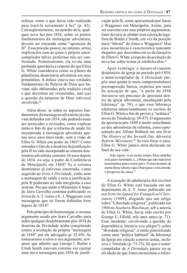 """Resenha crítica do livro A Divindade / 87 esforço como o que havia sido realizado para trazê-la novamente à luz"""" (p. 42). ..."""