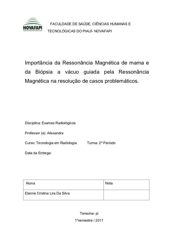 FACULDADE DE SAÚDE, CIÊNCIAS HUMANAS E    TECNOLÓGICAS DO PIAUÍ- NOVAFAPI <br />Importância da R...