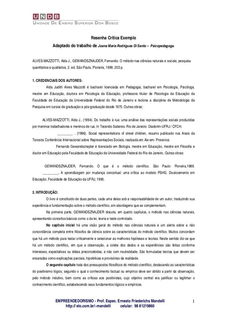 Resenha Crítica Exemplo               Adaptado do trabalho de Joana Maria Rodrigues Di Santo – Psicopedagoga.ALVES-MAZZOTT...