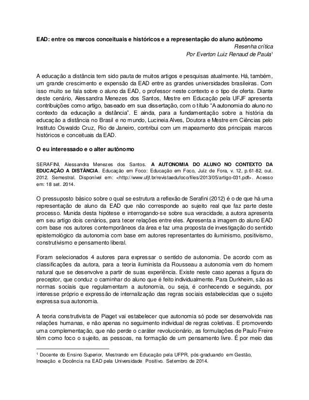 EAD: entre os marcos conceituais e históricos e a representação do aluno autônomo  Resenha crítica  Por Everton Luiz Renau...