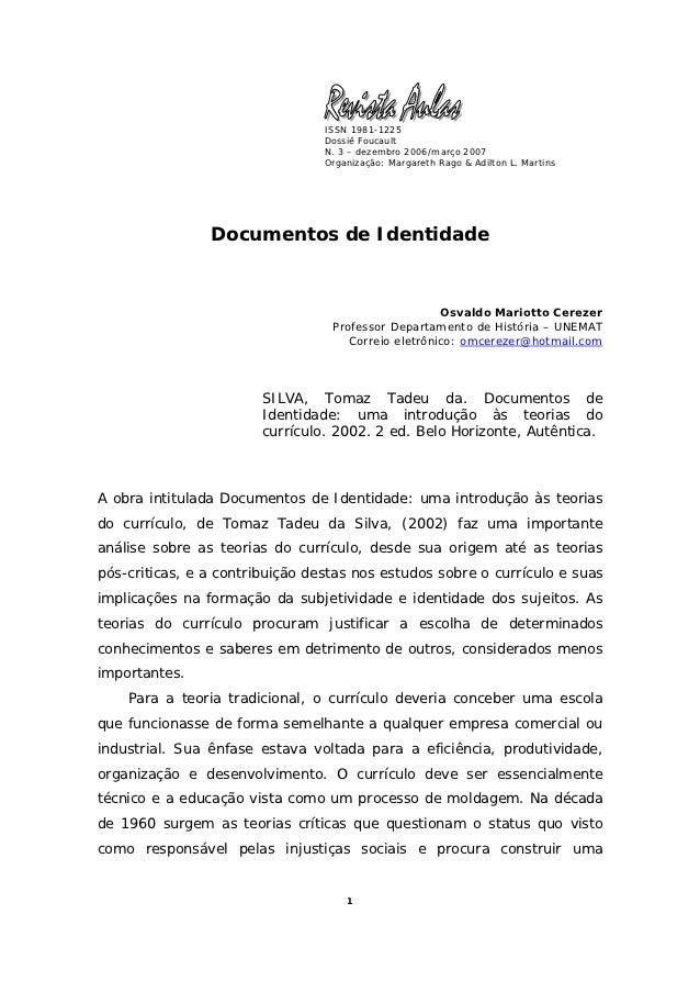 ISSN 1981-1225                                 Dossiê Foucault                                 N. 3 – dezembro 2006/março ...