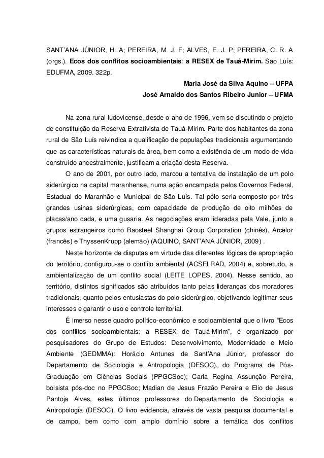 SANT'ANA JÚNIOR, H. A; PEREIRA, M. J. F; ALVES, E. J. P; PEREIRA, C. R. A (orgs.). Ecos dos conflitos socioambientais: a R...