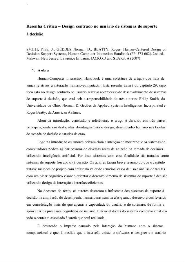 1  Resenha Crítica – Design centradonousuáriodesistemasdesuporte àdecisão SMITH, Philip J.; GEDDES Norman ...