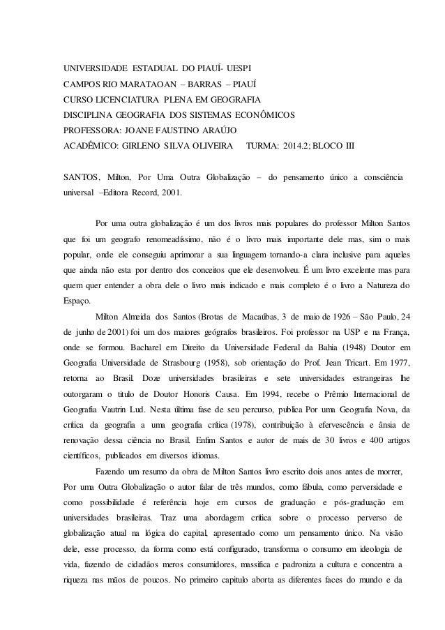 UNIVERSIDADE ESTADUAL DO PIAUÍ- UESPI CAMPOS RIO MARATAOAN – BARRAS – PIAUÍ CURSO LICENCIATURA PLENA EM GEOGRAFIA DISCIPLI...
