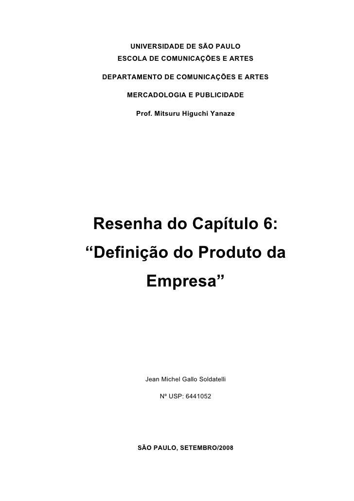 UNIVERSIDADE DE SÃO PAULO      ESCOLA DE COMUNICAÇÕES E ARTES    DEPARTAMENTO DE COMUNICAÇÕES E ARTES         MERCADOLOGIA...