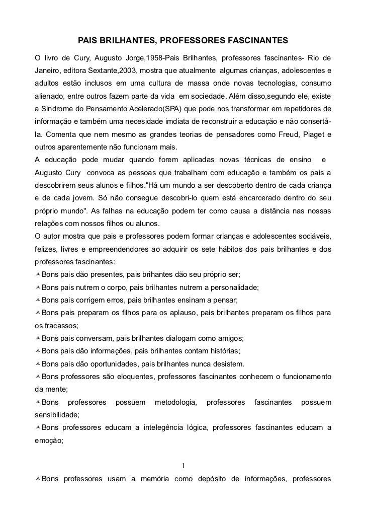 PAIS BRILHANTES, PROFESSORES FASCINANTESO livro de Cury, Augusto Jorge,1958-Pais Brilhantes, professores fascinantes- Rio ...