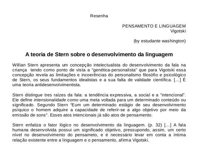 Resenha PENSAMENTO E LINGUAGEM Vigotski (by estudante washington) A teoria de Stern sobre o desenvolvimento da linguagem W...