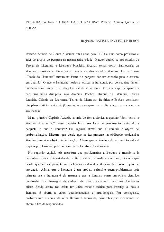 """RESENHA do livro """"TEORIA DA LITERATURA"""" Roberto Acízelo Quelha de  SOUZA  Reginaldo BATISTA INGLEZ (UNIR RO)  Roberto Acíz..."""