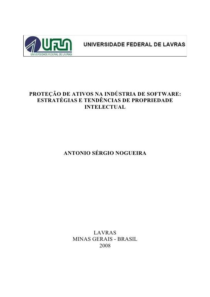 PROTEÇÃO DE ATIVOS NA INDÚSTRIA DE SOFTWARE:   ESTRATÉGIAS E TENDÊNCIAS DE PROPRIEDADE                 INTELECTUAL        ...