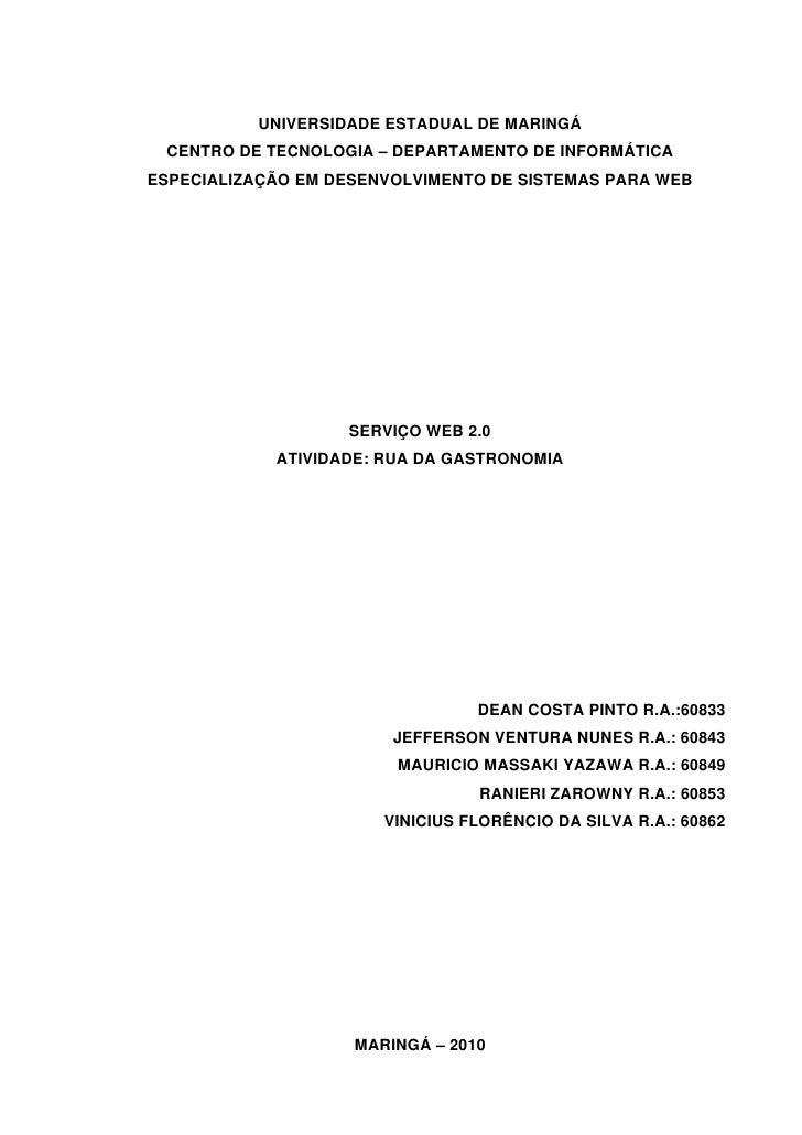 UNIVERSIDADE ESTADUAL DE MARINGÁ  CENTRO DE TECNOLOGIA – DEPARTAMENTO DE INFORMÁTICA ESPECIALIZAÇÃO EM DESENVOLVIMENTO DE ...