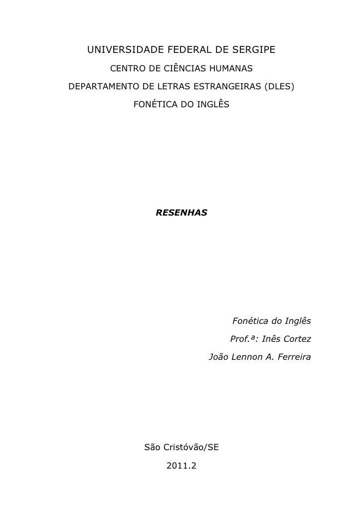 UNIVERSIDADE FEDERAL DE SERGIPE       CENTRO DE CIÊNCIAS HUMANASDEPARTAMENTO DE LETRAS ESTRANGEIRAS (DLES)            FONÉ...