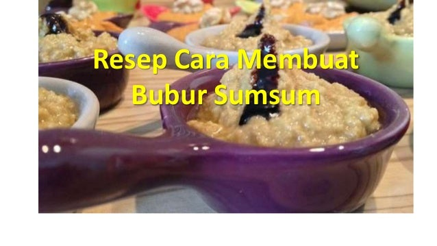 Resep Bubur Sumsum Spesial