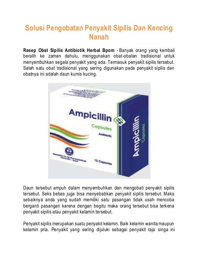 Solusi Pengobatan Penyakit Sipilis Dan Kencing Nanah Resep Obat Sipilis Antibiotik Herbal Bpom - Banyak orang yang kembali...