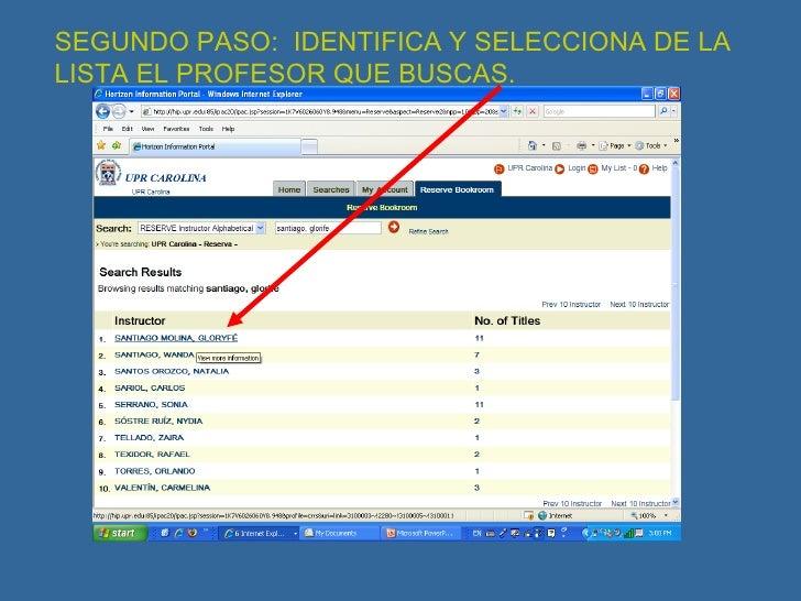 SEGUNDO PASO:  IDENTIFICA Y SELECCIONA DE LA LISTA EL PROFESOR QUE BUSCAS.