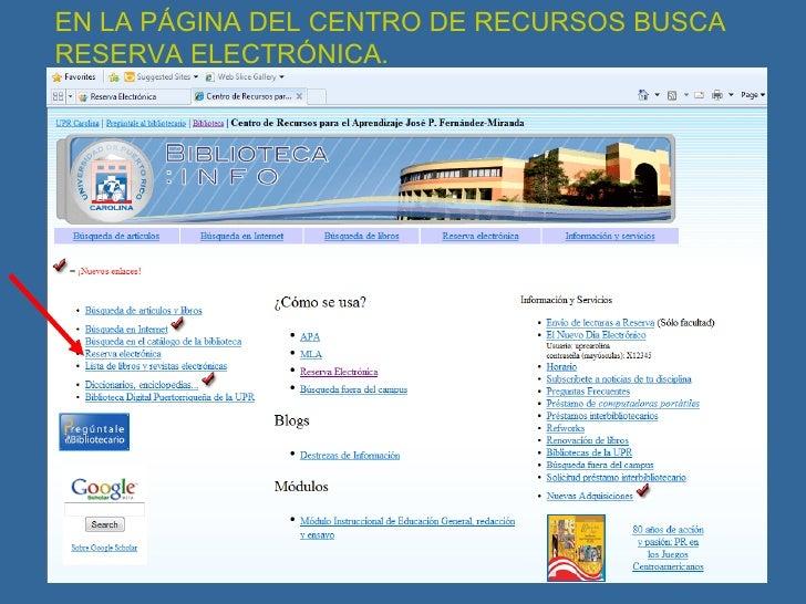 EN LA PÁGINA DEL CENTRO DE RECURSOS BUSCA RESERVA ELECTRÓNICA.