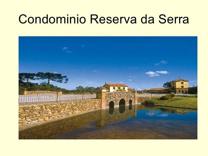 Condominio Reserva da Serra