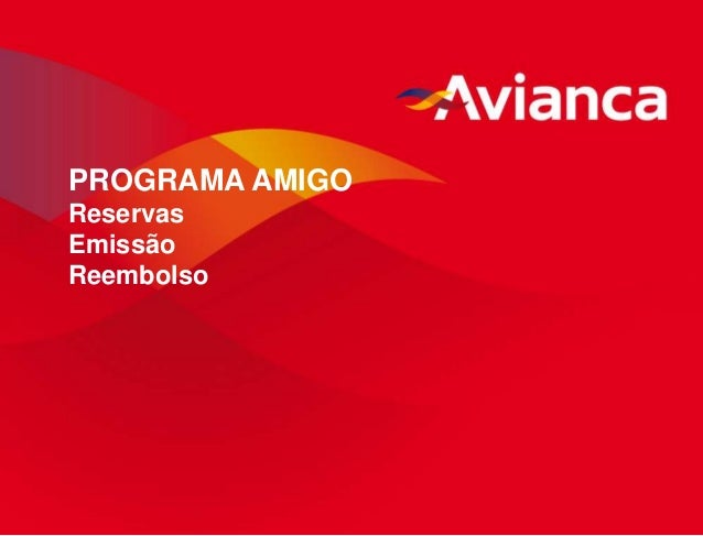 PROGRAMA AMIGO Reservas Emissão Reembolso  1