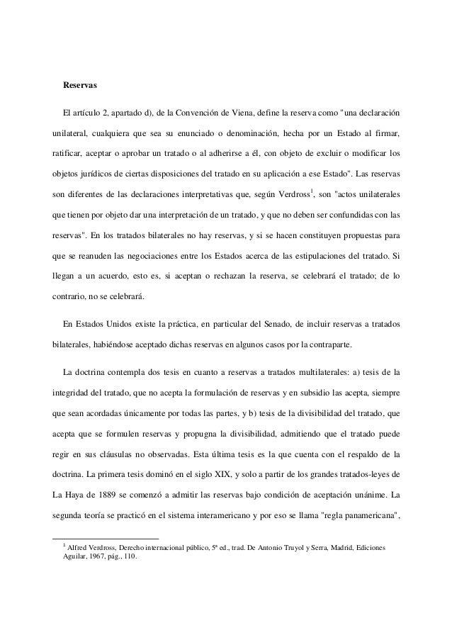 """ReservasEl artículo 2, apartado d), de la Convención de Viena, define la reserva como """"una declaraciónunilateral, cualquie..."""