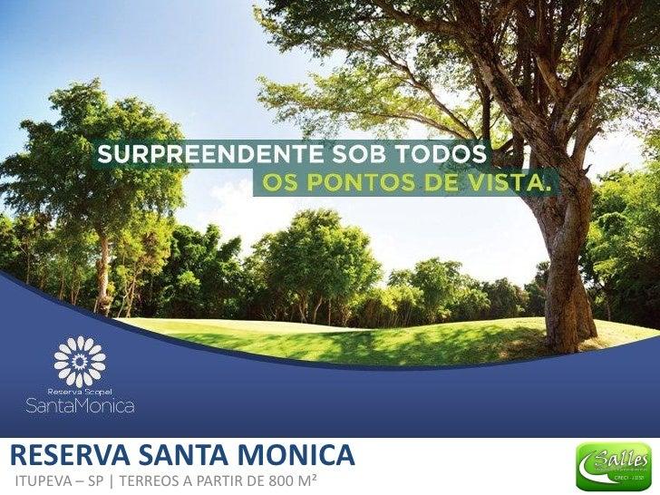 RESERVA SANTA MONICAITUPEVA – SP | TERREOS A PARTIR DE 800 M²